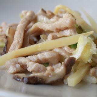 Stir-Fried Pork with Napa, Shitake, and Bamboo.