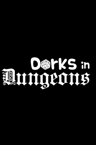 Dorks in Dungeons