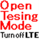 LTE OnOff / Open Testing Mode