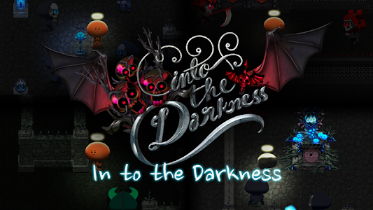 Into the Darkness v2.0