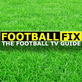 Football Fix - UK TV Guide