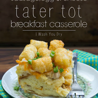Sausage, Egg and Cheese Tater Tot Breakfast Casserole.