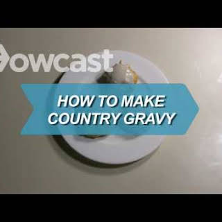 How to Make Country Gravy.