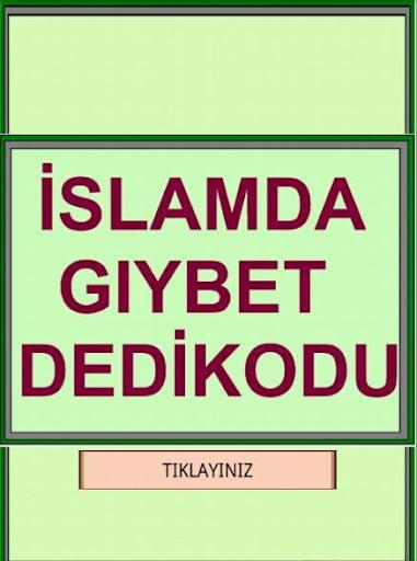 İslam da Gıybet Dedikodu
