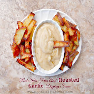 Red Skin Fries And Roasted Garlic Dipping Sauce.