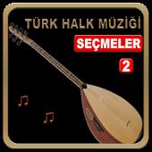 Halk Müziği  Seçmeleri-2