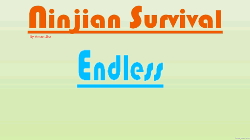Ninja Survival Endless