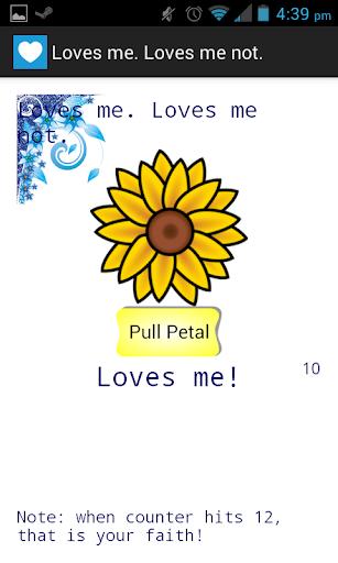 Loves me. Loves me not.