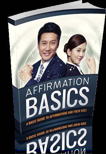 Affirmation Basics For You