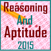 Reasoning and Aptitude 2015