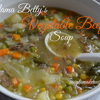 Mama Betty's Vegetable Beef Soup.