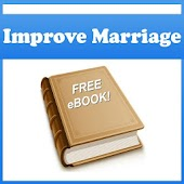 How To Improve Your Marriage !