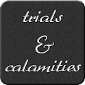 Trials and Calamities