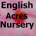 English Acres Nursery