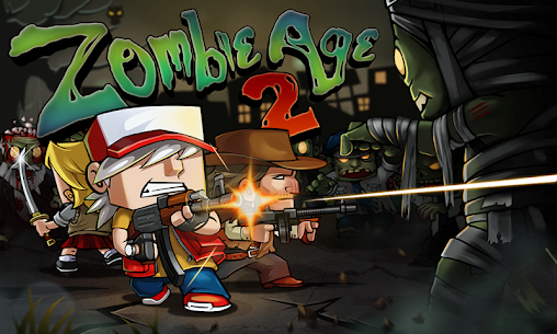 Zombie Age 2 1.2.2 Apk (Unlimited Money/Ammo) MOD 1