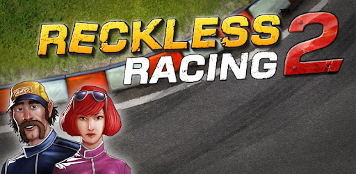 Android Reckless Racing 2 1.0.3 apk