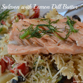 Salmon with Lemon Dill Butter.
