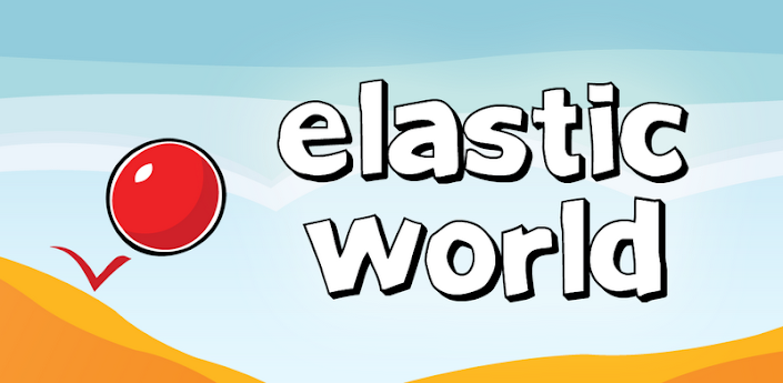 Elastic World apk