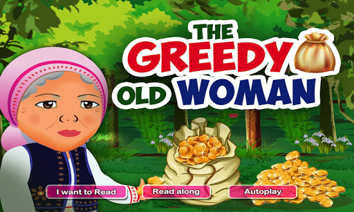 The Old Greedy Woman