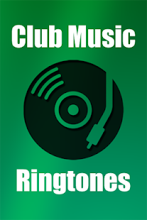 Club Music Ringtones