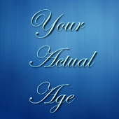 What is your actual age?