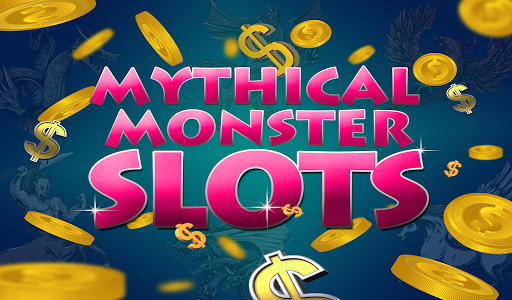Mythical Monster Slots Free