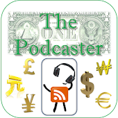 The Podcaster Money & Economy