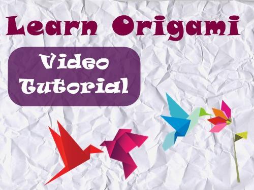 Origami Videos Tutorials