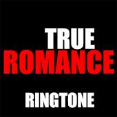 True Romance Ringtone