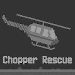 Chopper Rescue