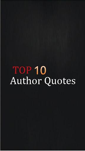 Top 10 Author Quotes