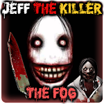 Jeff The KIller The Fog 1.0 Apk