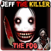 Jeff the Killer La niebla