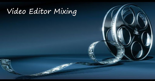 Video Editor Mixing