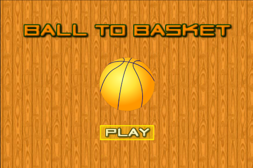 Ball To Basket