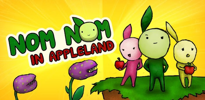 Nom Nom in Appleland