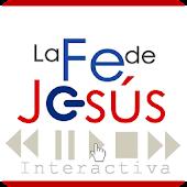 La Fe de Jesús Interactiva