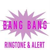 Bang Bang Ringtone