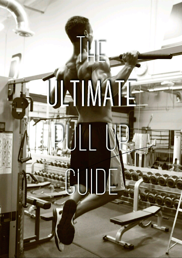 Ultimate Pull Up Guide FREE