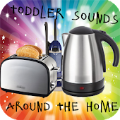 Toddler Sounds Around The Home