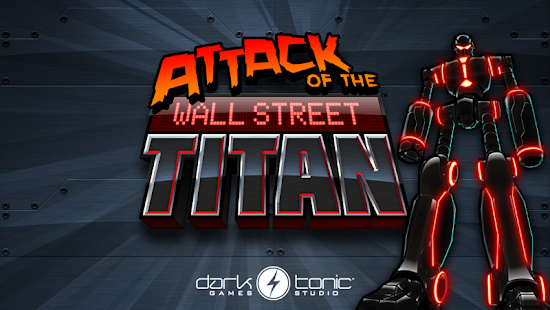 Attack of the Wall St. Titan Screenshot 30