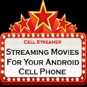 Cell Streamer Streaming Movies