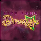 Life Long Dreams
