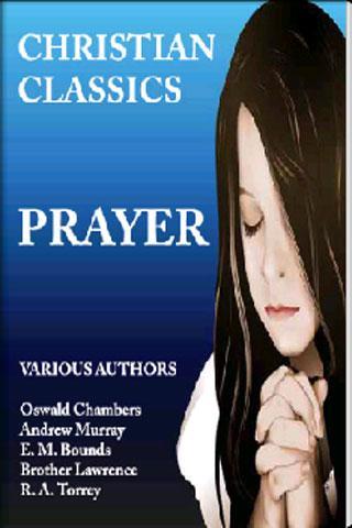 CHRISTIAN CLASSICS - PRAYER