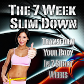 Exclusive 7 Week Slim Down