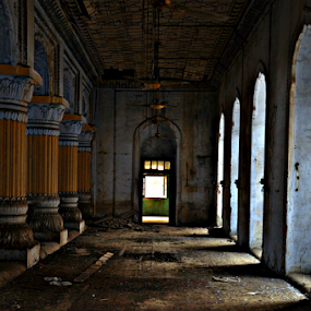 Soul Witness by Satminder Jaggi - Buildings & Architecture Decaying & Abandoned ( abandoned, building )