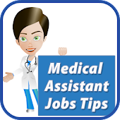 Medical Assistant Jobs Tips