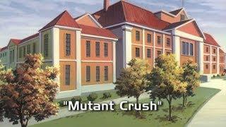 Mutant Crush