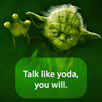 Talk Like Yoda 1.2 Apk