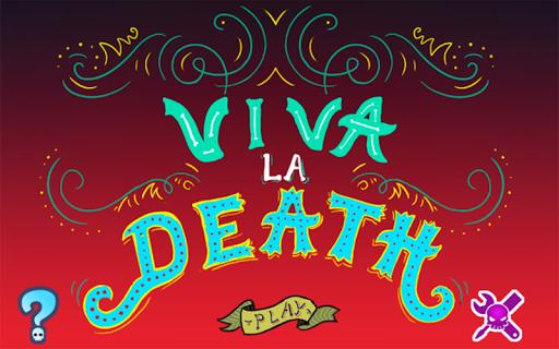 Viva la Death